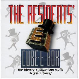 Cube-E Box (The History Of American Music In 3 E-Z Pieces) - The Residents