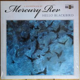 Hello Blackbird (A Soundtrack By Mercury Rev) - Mercury Rev