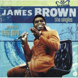 The Singles, Volume 6: 1969-1970 - James Brown