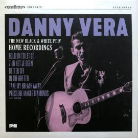 The New Black & White PT.IV Home Recordings - Danny Vera