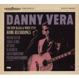 The New Black & White PT.IV - Home Recordings - Danny Vera