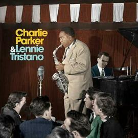 Charlie Parker & Lennie Tristano - Charlie Parker