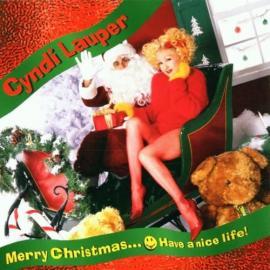 Merry Christmas...Have A Nice Life - Cyndi Lauper