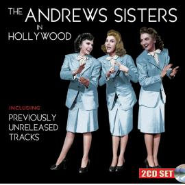 The Andrews Sisters In Hollywood - The Andrews Sisters