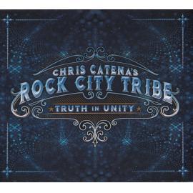Truth In Unity - Chris Catena' Rock City Tribe