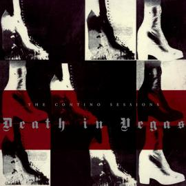 The Contino Sessions - Death In Vegas