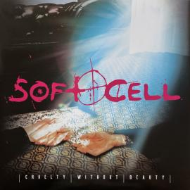 Cruelty Without Beauty - Soft Cell
