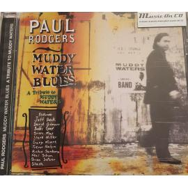 Muddy Water Blues - A Tribute To Muddy Waters - Paul Rodgers