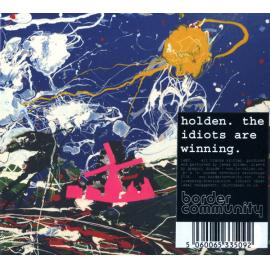 The Idiots Are Winning - James Holden