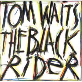 The Black Rider - Tom Waits