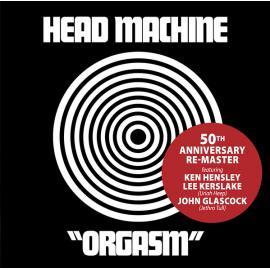 Orgasm - 50th Anniversary Re-Master - Head Machine