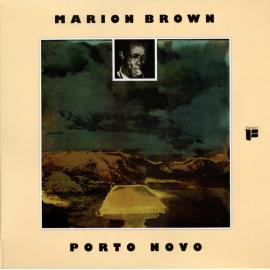 Porto Novo - Marion Brown