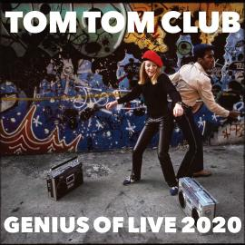 GENIUS OF LIVE 2020 - Tom Tom Club