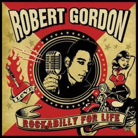 Rockabilly For Life - Robert Gordon