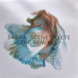 Scene Delete: The Remixes - Sasha
