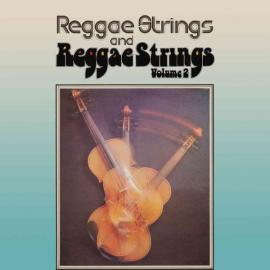 Reggae Strings And Reggae Strings Volume 2 - Reggae Strings