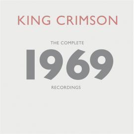 The Complete 1969 Recordings - King Crimson
