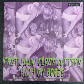 Fast Jivin' Class Cutters High On Booze - Various Production