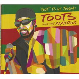 Got To Be Tough - Toots & The Maytals