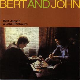 Bert And John - Bert Jansch