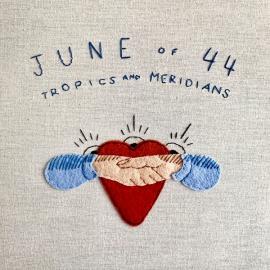 Tropics And Meridians - June Of 44