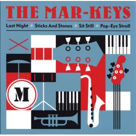 Last Night / Sticks And Stones / Sit Still / Pop-Eye Stroll - The Mar-Keys