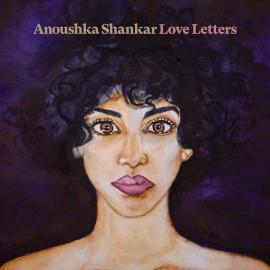 Love Letters - Anoushka Shankar