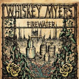 Firewater - Whiskey Myers
