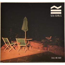 Call Me Out - Sea Girls