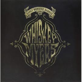 Early Morning Shakes - Whiskey Myers