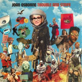Trouble And Strife - Joan Osborne