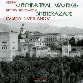 Orchestral Works; Sheherazade - Mikhail Ivanovich Glinka