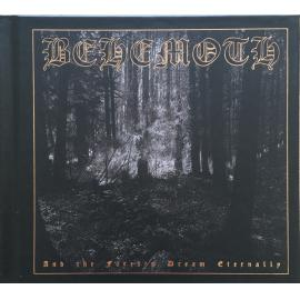 And The Forests Dream Eternally - Behemoth