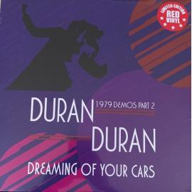 Dreaming Of Your Cars (1979 Demos Part 2) - Duran Duran
