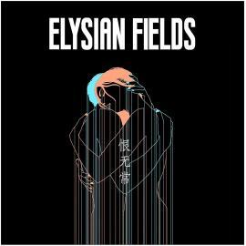 TRANSIENCE OF LIFE - Elysian Fields