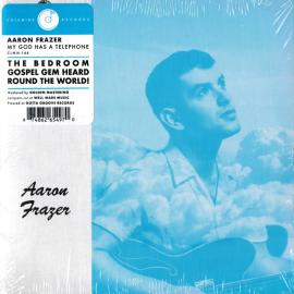 My God Has A Telephone / Live On - Aaron Frazer