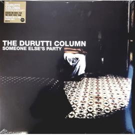 Someone Else's Party - The Durutti Column
