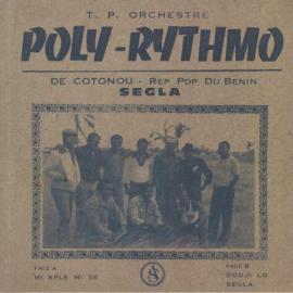 Segla - T.P. Orchestre Poly-Rythmo