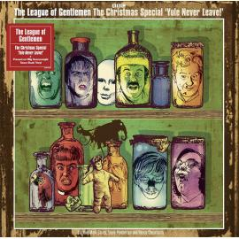 The Christmas Special 'Yule Never Leave!' - The League Of Gentlemen