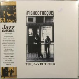 Fishcotheque - The Jazz Butcher
