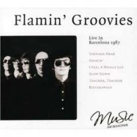 Live In Barcelona 1987 - The Flamin' Groovies