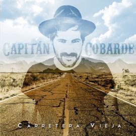 Carretera Vieja - Capitán Cobarde