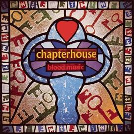 Blood Music - Chapterhouse