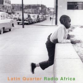 Radio Africa - Latin Quarter