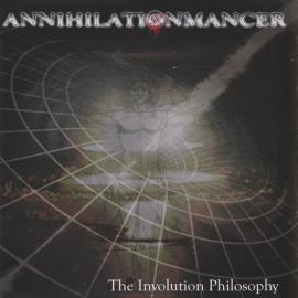 The Involution Philosophy - Annihilationmancer