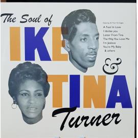 The Soul Of Ike & Tina Turner - Ike & Tina Turner