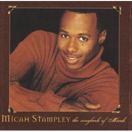 The Songbook Of Micah - Micah Stampley