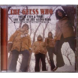 These Eyes & More: The Best Of The Guess Who - The Guess Who