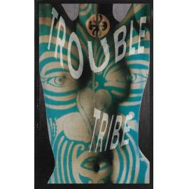 Trouble Tribe - Trouble Tribe