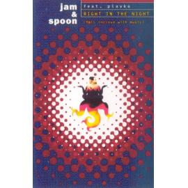 Right In The Night (Fall In Love With Music) - Jam & Spoon